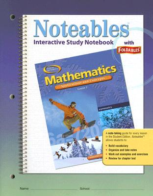 McGraw-Hill/Glencoe Mathematics Interactive Study Notebook with Foldables: Applications and Concepts, Course 2 (Student Edition) by Zike, Dinah/ Fis at Sears.com
