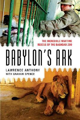 Babylon's Ark By Anthony, Lawrence/ Spence, Graham