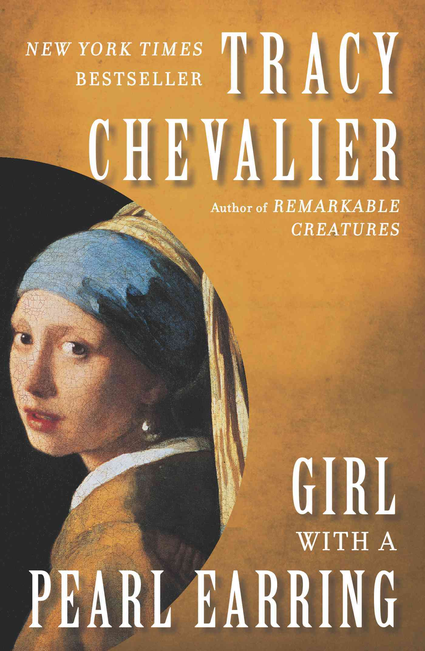 Girl With a Pearl Earring By Chevalier, Tracy