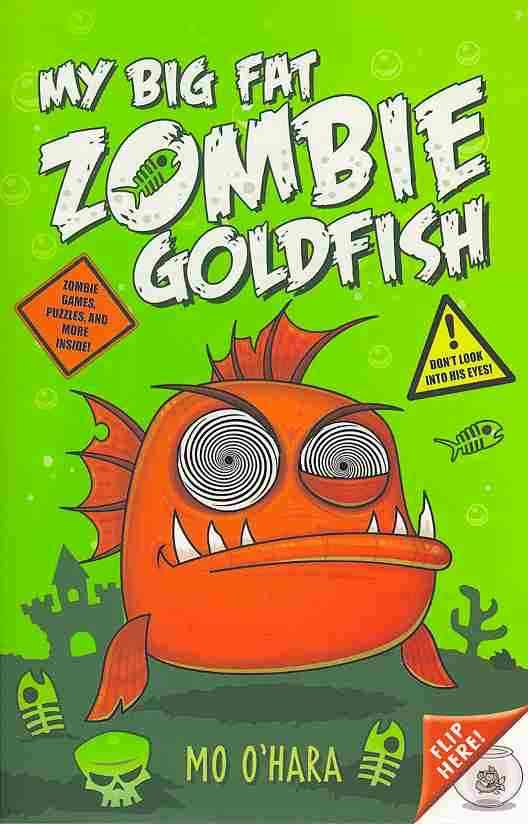 My Big Fat Zombie Goldfish By O'hara, Mo