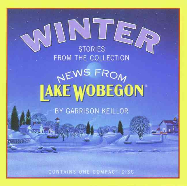 [CD] News from Lake Wobegon Winter By Keillor, Garrison